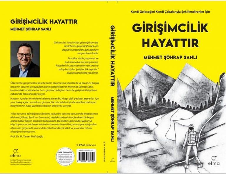"""ELMA YAYINEVİ'NDEN YENİ KİTAP: """"GİRİŞİMCİLİK HAYATTIR"""""""