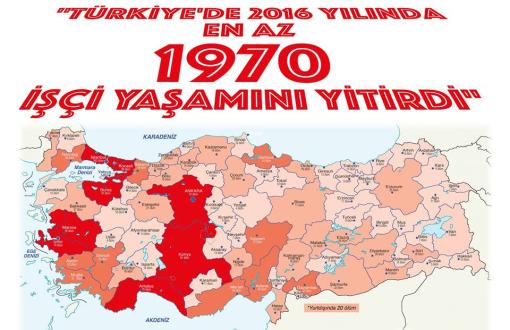 """""""Türkiye tarihinde en çok işçi ölümü 2016'da oldu"""""""