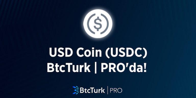 USD Coin (USDC)BtcTurk | PRO'da Listelendi
