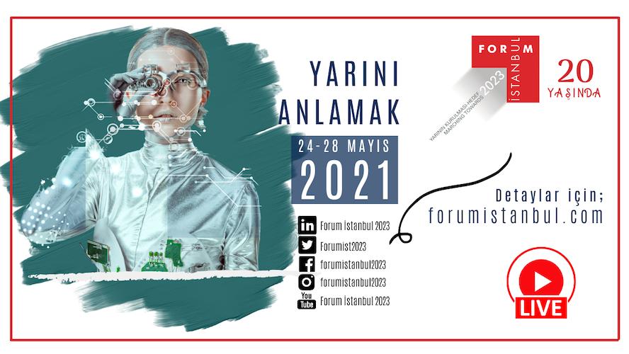 <strong>20. Yılında Forum İstanbul 2023 Konferansları 'Yarını Anlamak' Ana Temasıyla Başlıyor…</strong>